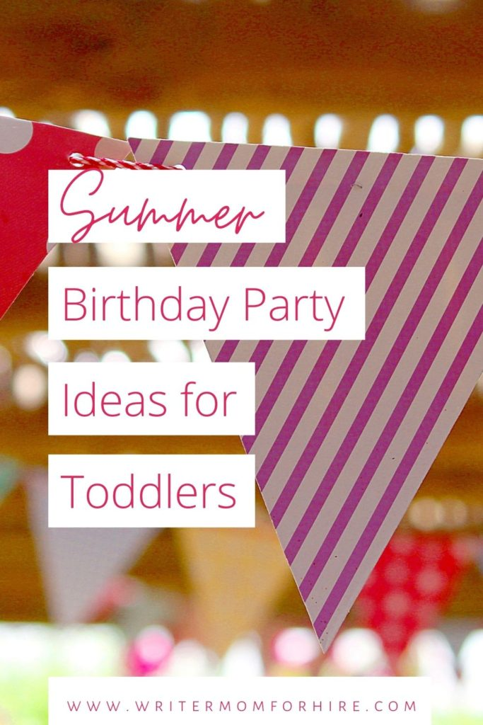 pin this image to share the toddler summer birthday party ideas