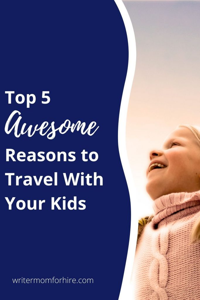 pin this image to share the article on traveling with kids