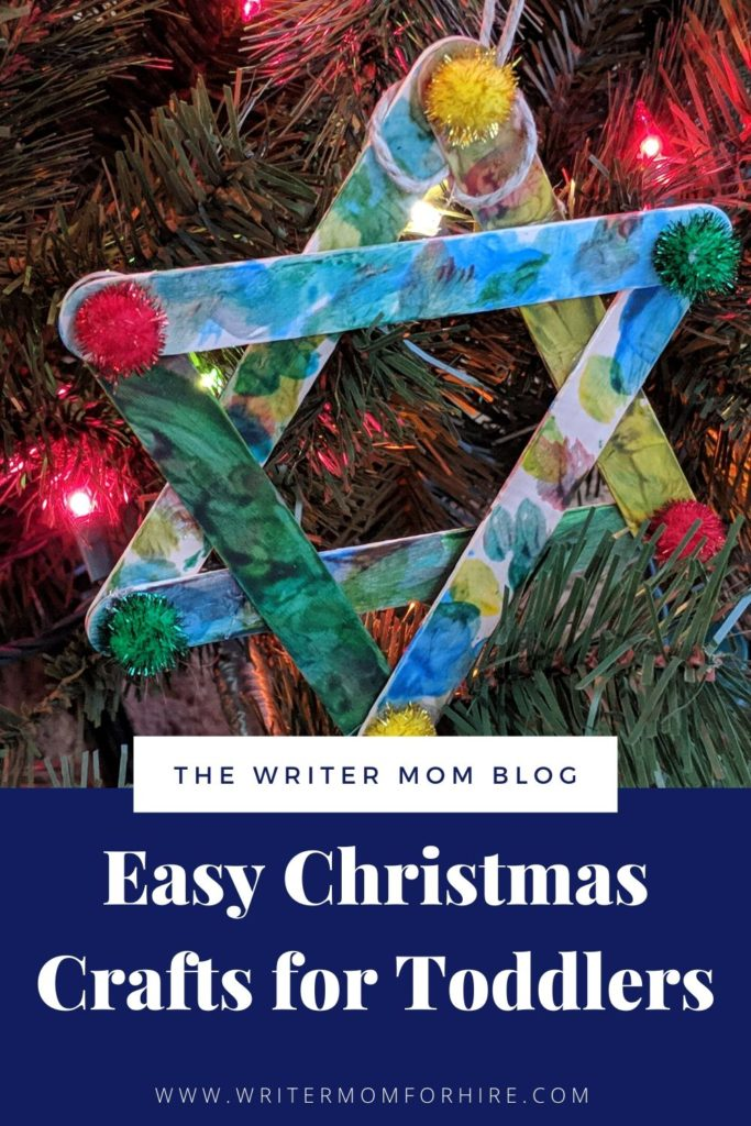 pinterest graphic that says easy christmas crafts for toddlers and has a photo of a cute star ornament