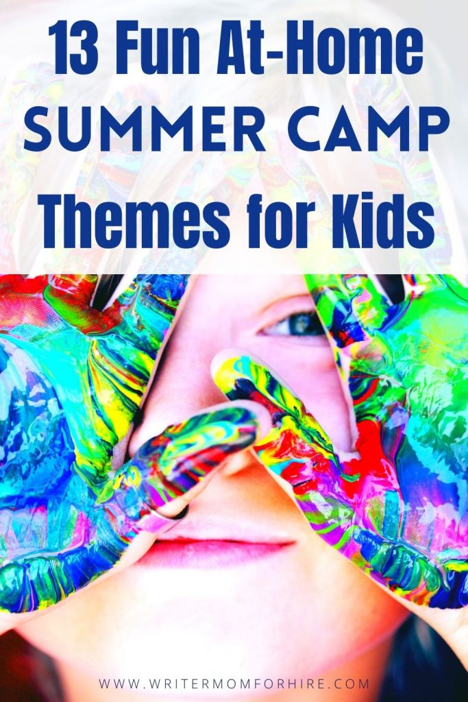 pin this image to share the article on 13 at home summer camp themes for kids