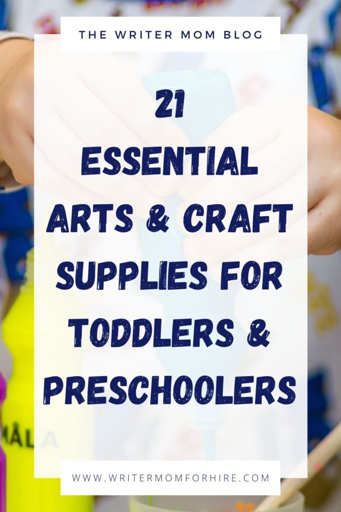 pinterest graphic that says 21 essential arts and craft supplies for toddlers and preschoolers