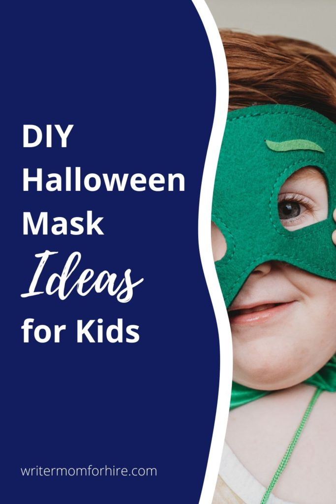 use this graphic to pin these diy halloween mask ideas for kids on pinterest