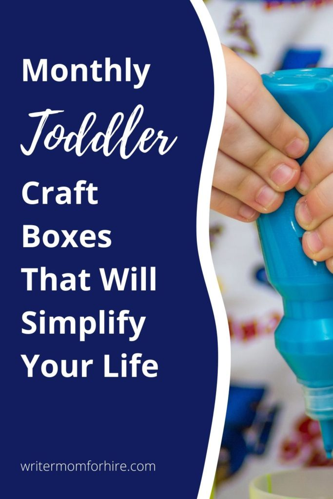 pinterest graphic that says monthly toddler craft subscription boxes that will simplify your life