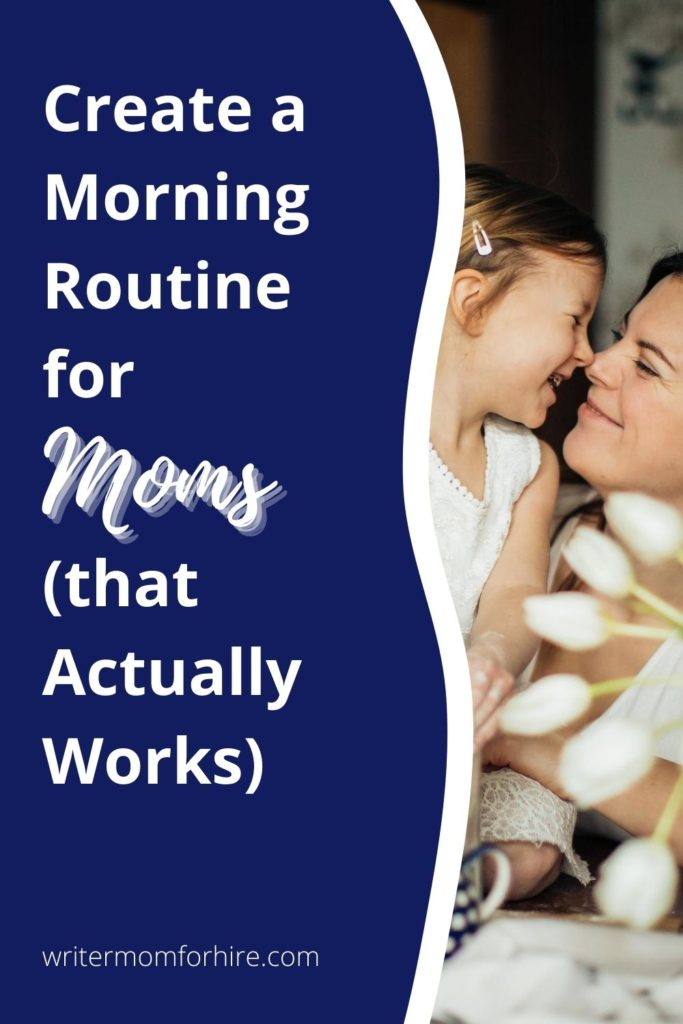 pinterest graphic for a morning routine for moms