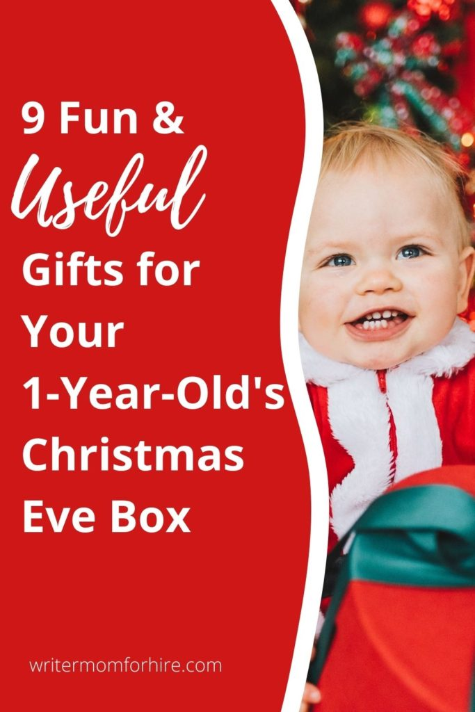 Useful Gifts To Put In A Christmas Eve Box For Your 1 Year Old The Writer Mom