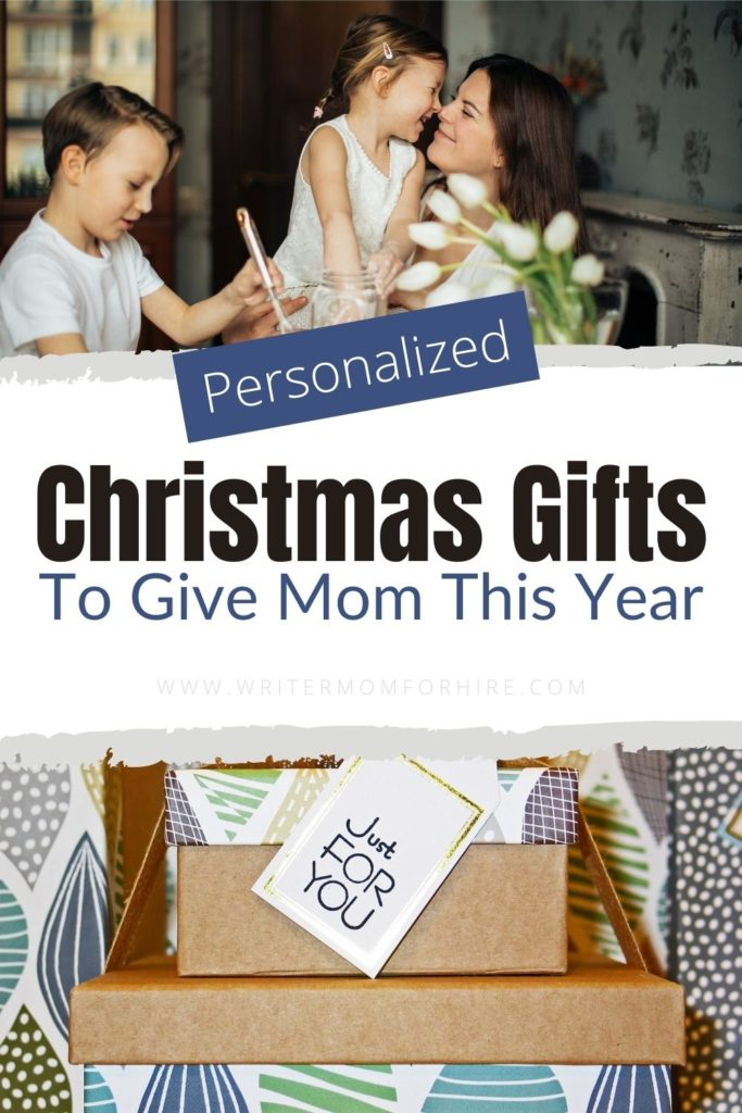 pin this image to share the list of personalized gifts for mom this christmas