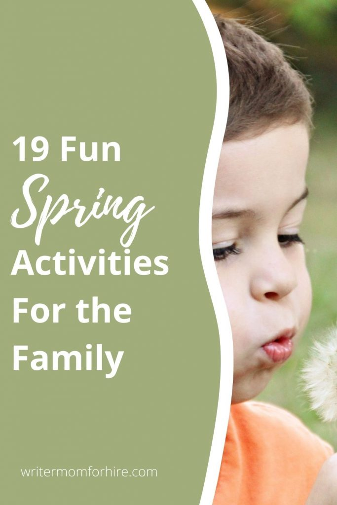 pin this image to share the 19 spring activities for families