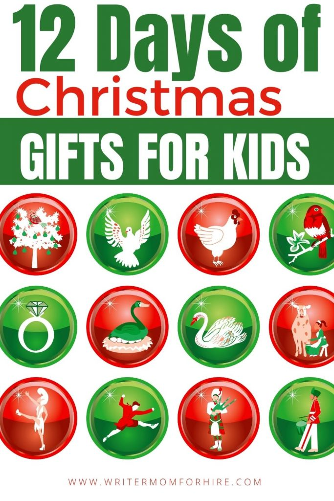 pin this image to share the ideas for 12 Days of Christmas Gifts for Kids