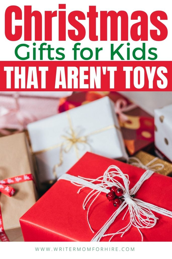 pin this image to share the article on Christmas Gifts for Kids That AREN'T Toys